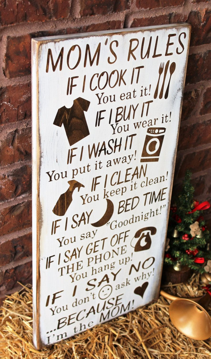 Mom's Rules Rustic Wood Sign Gift For Mother Because I
