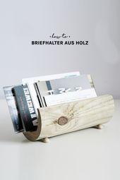 Photo of DIY Holz Briefhalter basteln  Super stylischer Briefhalter aus Holz l Möbel sel…