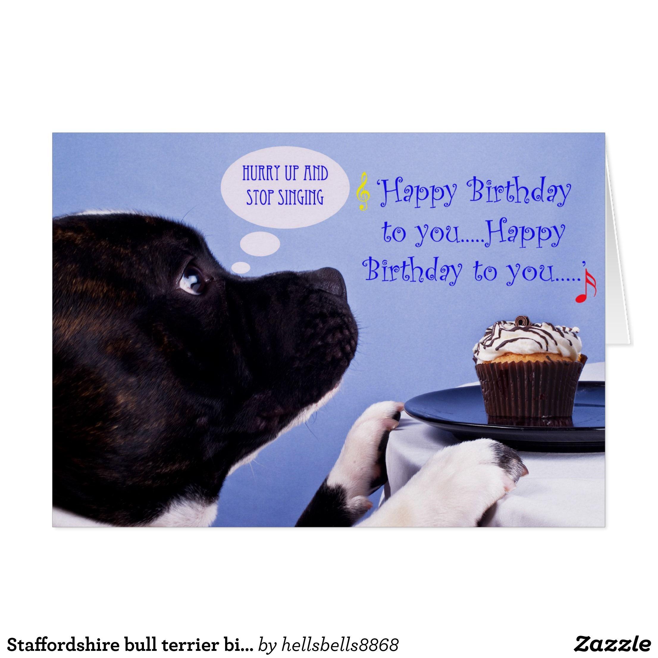 Staffordshire Bull Terrier Birthday Card Zazzle Com Bull Terrier Staffordshire Bull Terrier Birthday Cards