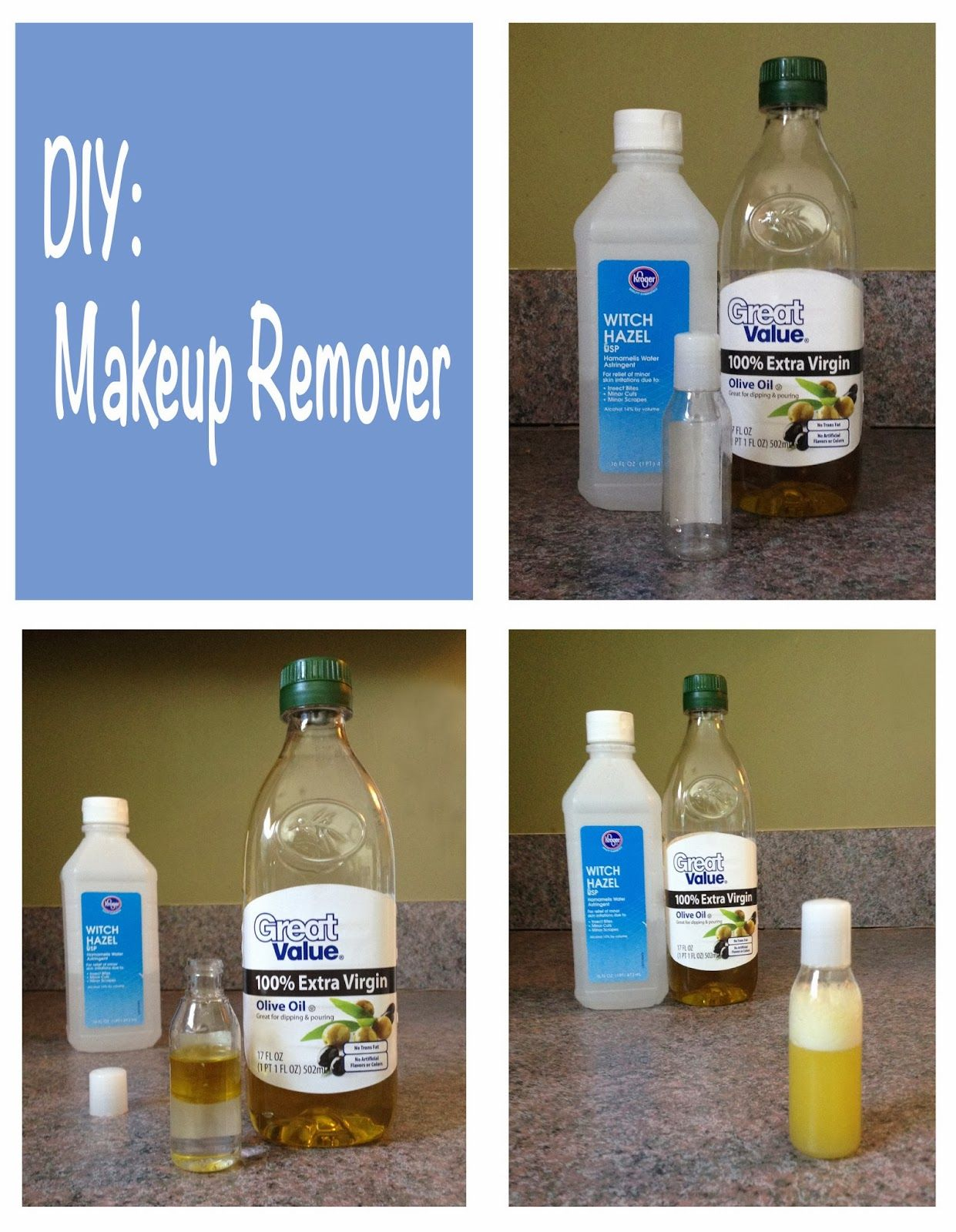 Homemade makeup remover with Olive Oil and Witch hazel