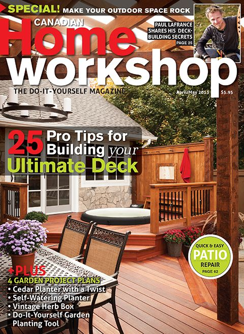 Canadian Home Workshop Magazine Has Project Plans For Lots Of Good Stuff Home Workshop Easy Patio Patio Repair