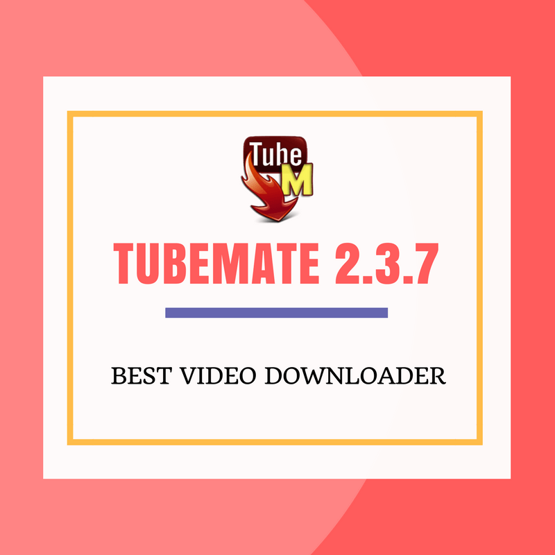 Free Download 2 3 7 | Tubemate YouTube Downloder | Video