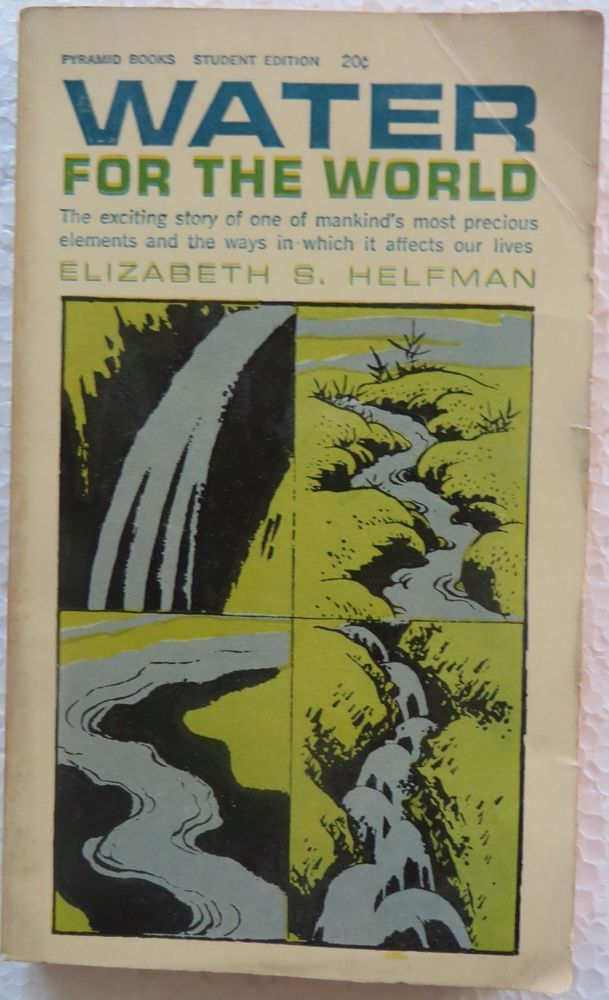 Vintage book water for the world by elizabeth s helfman 1963 rare vintage book water for the world by elizabeth s helfman 1963 rare pyramid book gumiabroncs Images