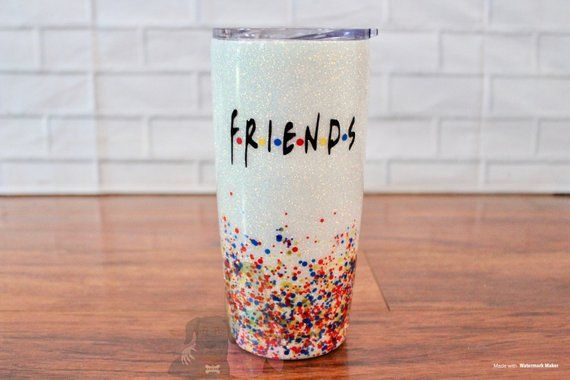 0673a9b25c3 FRIENDS Glitter TumblerStainless Steel,Personalized Gifts,Teacher  Gift,Custom Tumbler,Gifts for Her