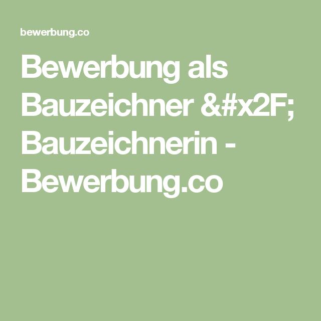 Bewerbung Als Bauzeichner X2f Bauzeichnerin Bewerbung Co Bewerbung Buchhaltung Bewerbung Schreiben