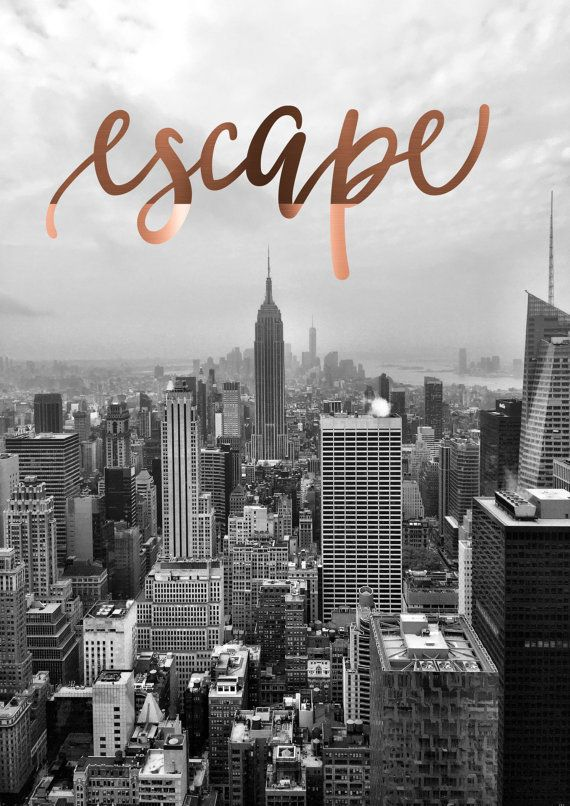 foil print copper foil poster Foiled New york print escape quote Travel Art