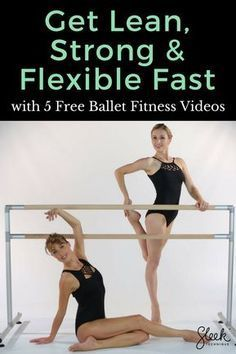 Free Ballet Fitness Workouts by Sleek Technique - Sleek Technique #balletfitness Get Lean, Strong &...
