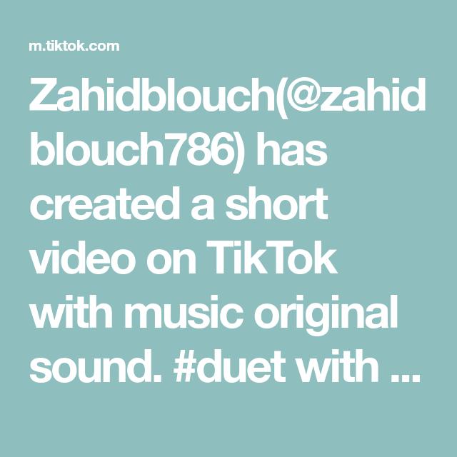 Zahidblouch Zahidblouch786 Has Created A Short Video On Tiktok With Music Original Sound Duet With Shabbreetok In 2021 Jeffrey Epstein The Originals Voice Effects