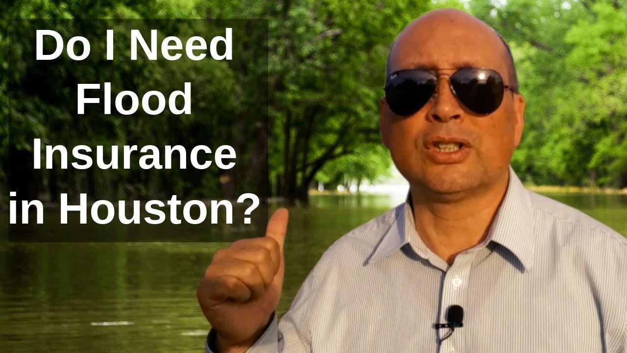 Do i need flood insurance in houston flood insurance