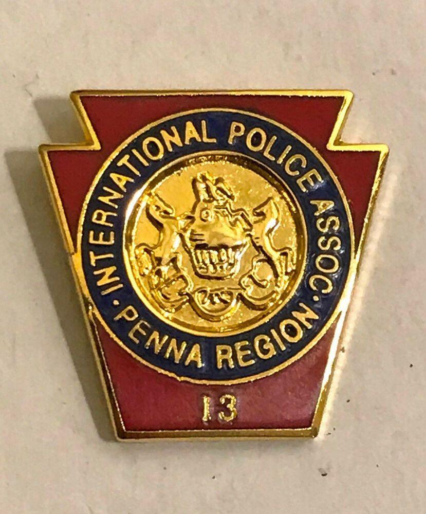 Pennsylvania International Police Association Region 13 Pa Lapel Pin Police Association Police Police Badge