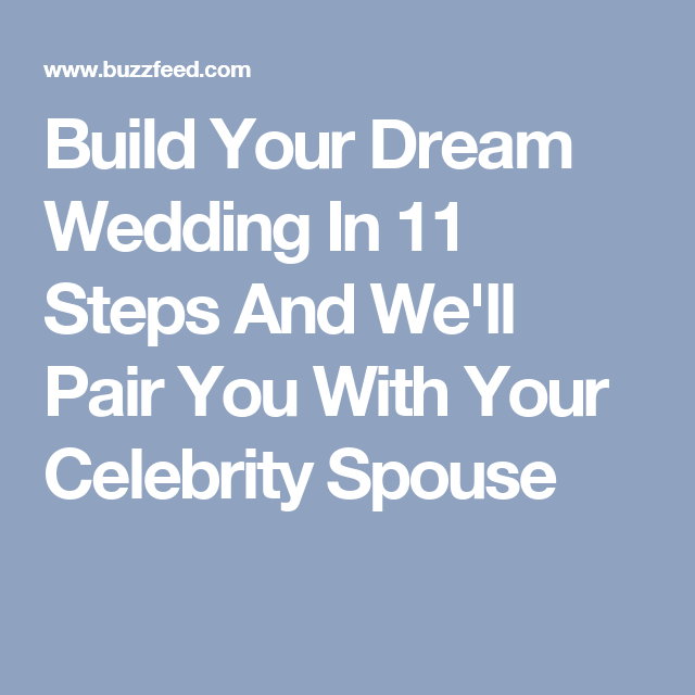 Plan your wedding and well give you a celeb spouse plan your build your dream wedding in 11 steps and well pair you with your celebrity junglespirit Images