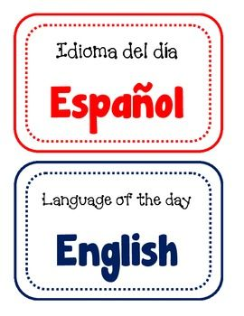 Language of the day sign for bilingual classrooms....