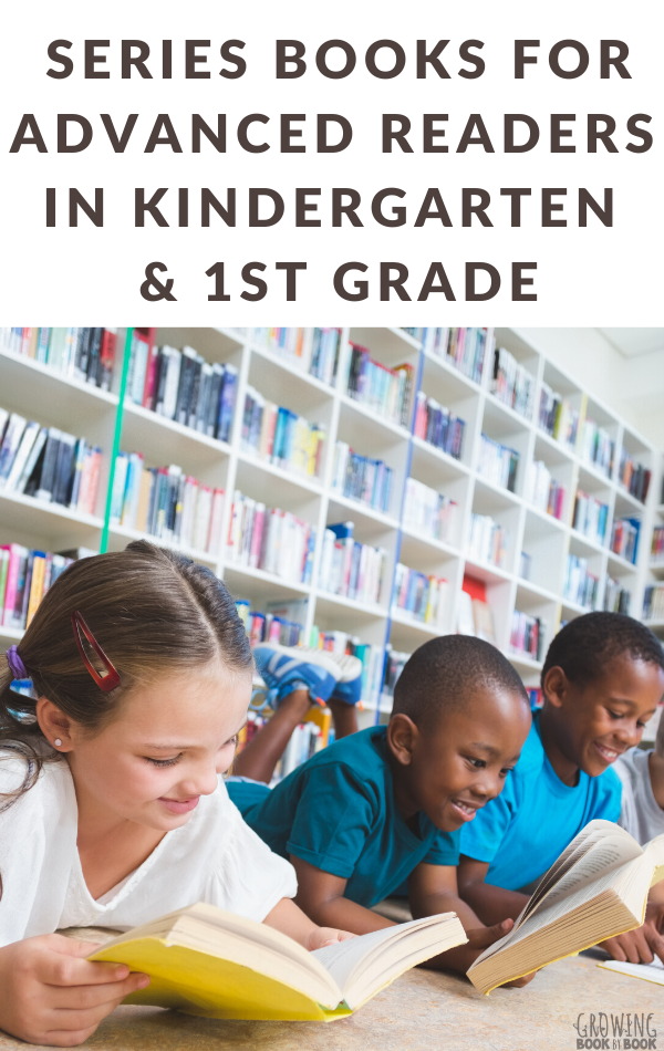 Book recommendations for advanced readers in kindergarten and first grade.  #booklists #earlychapterbooks #readinglist #GrowingBookbyBook