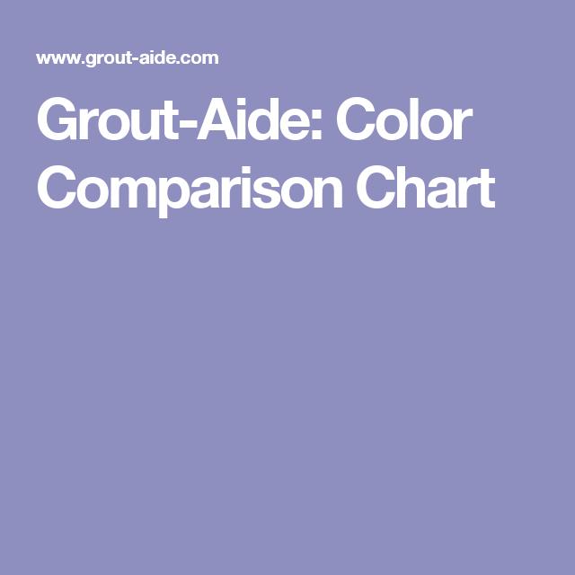 Grout Aide Color Comparison Chart