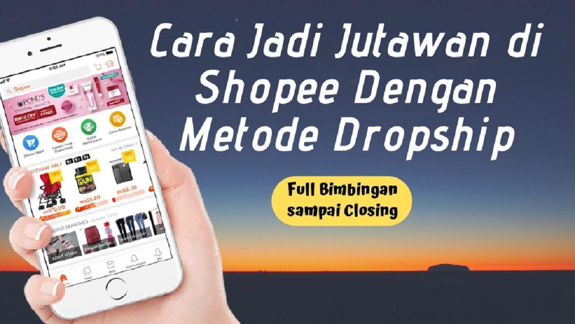 Mentoring Sukses Dropship Shopee Bagi Pemula