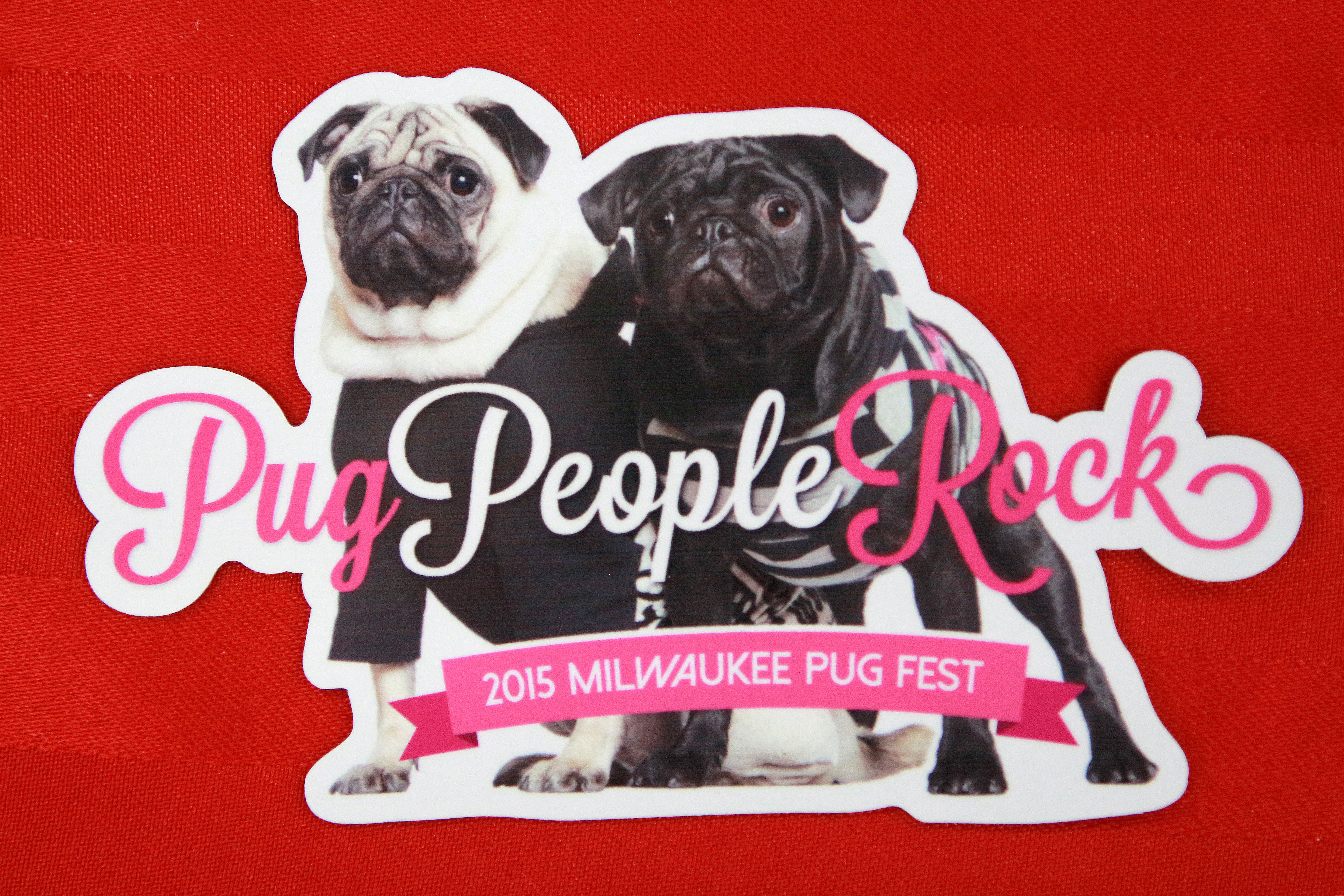 2015 Milwaukee Pug Fest Magnet Pug Dose Of Deadly Cuteness