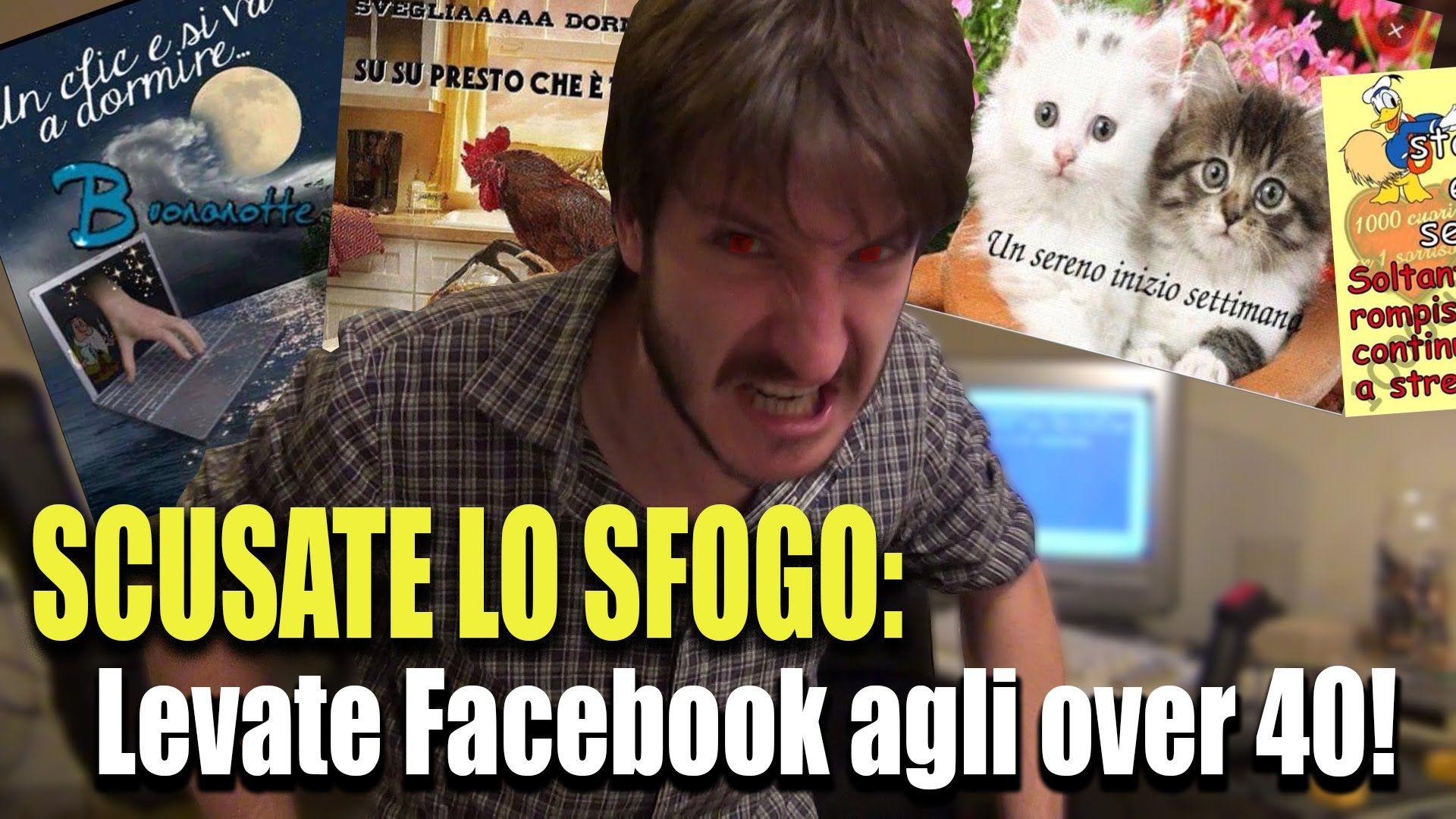 SCUSATE LO SFOGO: Levate Facebook agli over 40!
