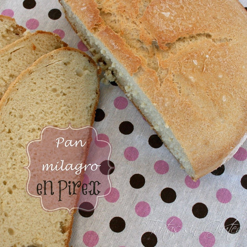Tartas Sin Gluten 365 Dias Sin Gluten Pan Milagro En Pírex Pan Milagro Tartas Sin Gluten Tartas