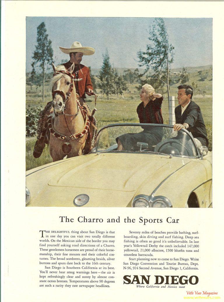 1960 Magazine Ad For San Diego The Charro And The Sports Car Vintage Corvette Corvette Corvette History