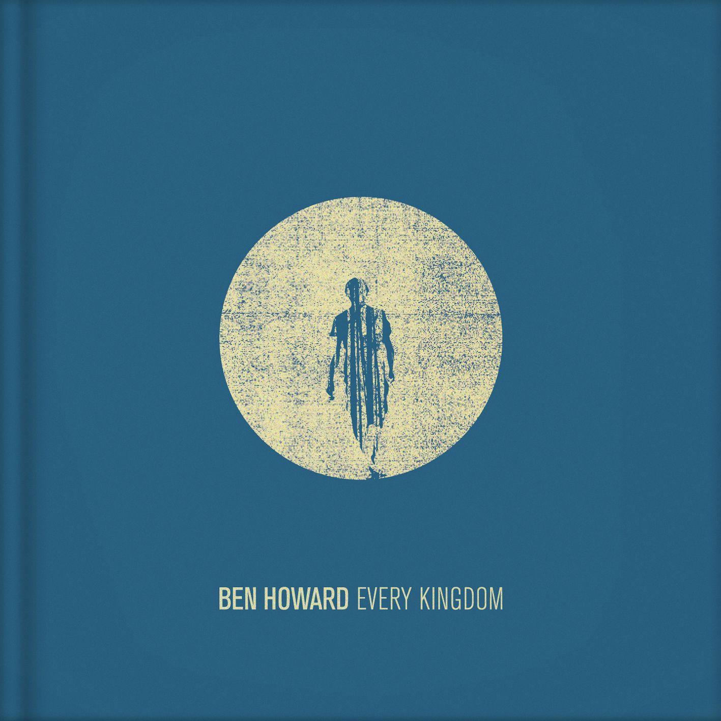 Great Songs Ben Howard Only Love Ben Howard Ben Howard The Wolves