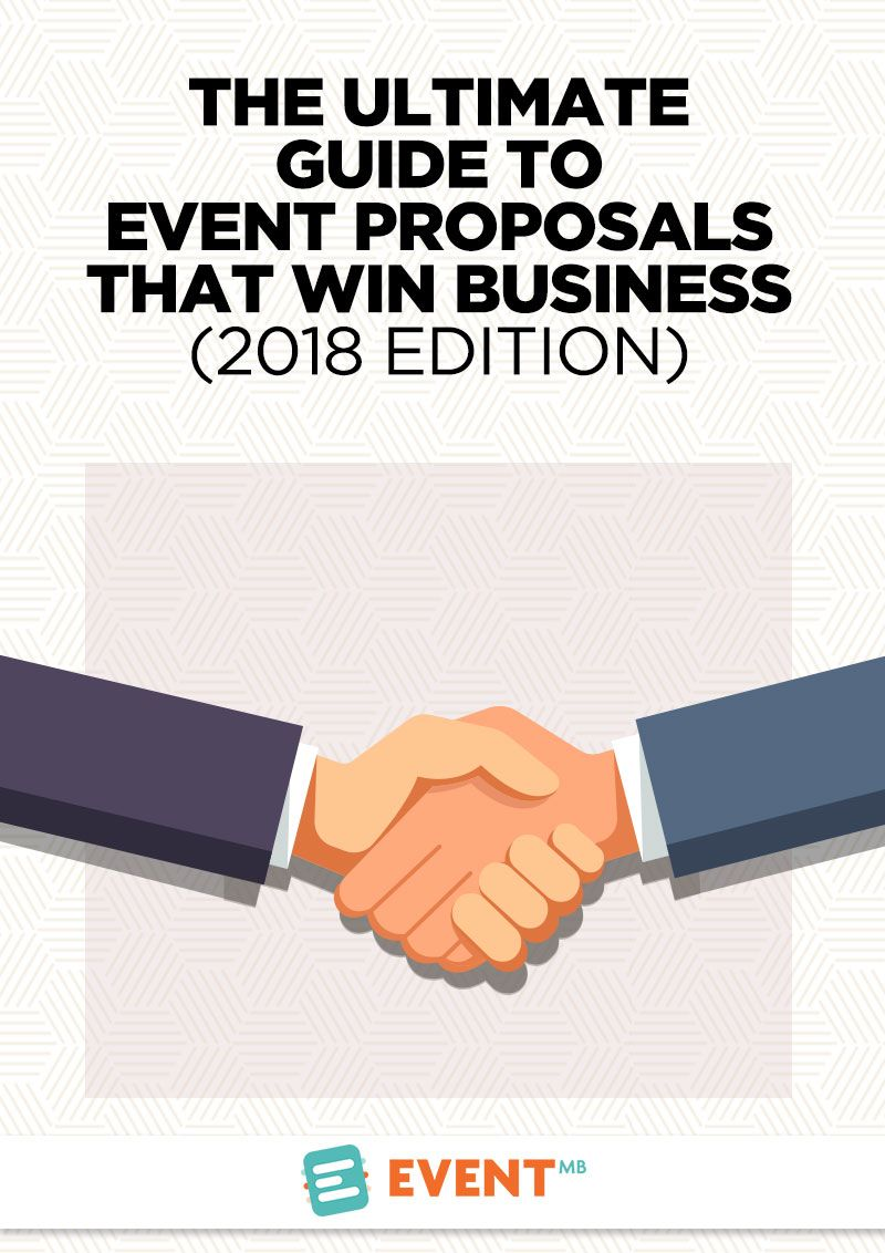 The Ultimate Guide To Event Proposals That Win Business When You