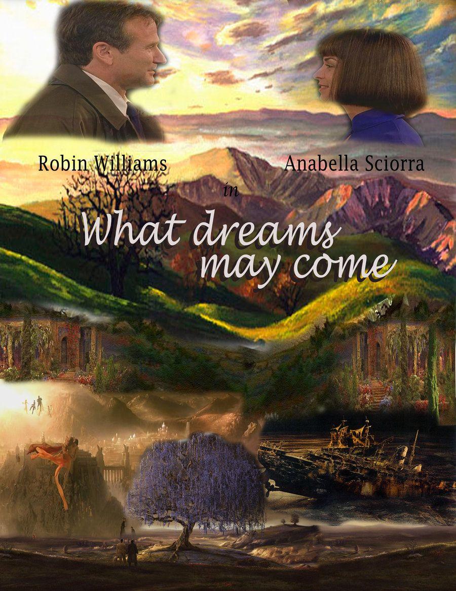 What Dreams May Come What Dreams May Come Robin Williams Movies Dream