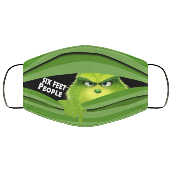 Grinch Six Feet People Face Mask Face Mask Funny Face Mask Grinch