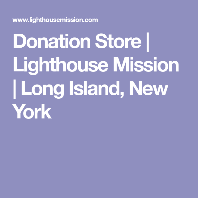 Donation Store Lighthouse Mission Long Island New York