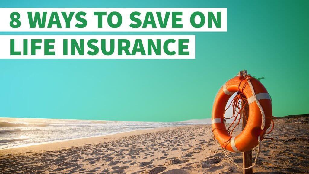8 Ways to Save on Life Insurance   Universal life ...