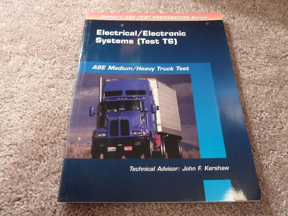 Ase Test Prep Series Mediumheavy Duty Truck T6 Electrical