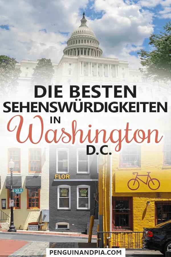 Washington DC Sehenswürdigkeiten & Tipps einer Einheimischen #travelnorthamerica