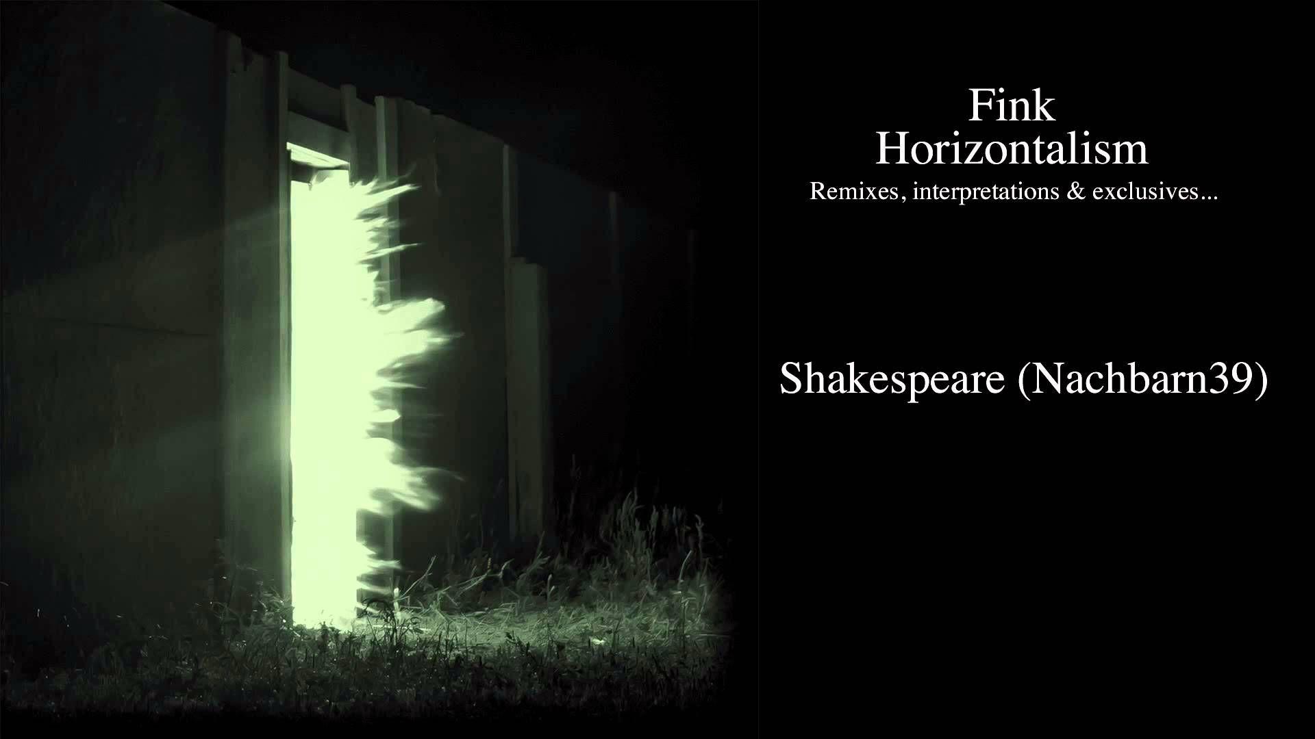 Fink -  Shakespeare (Nachbarn39)