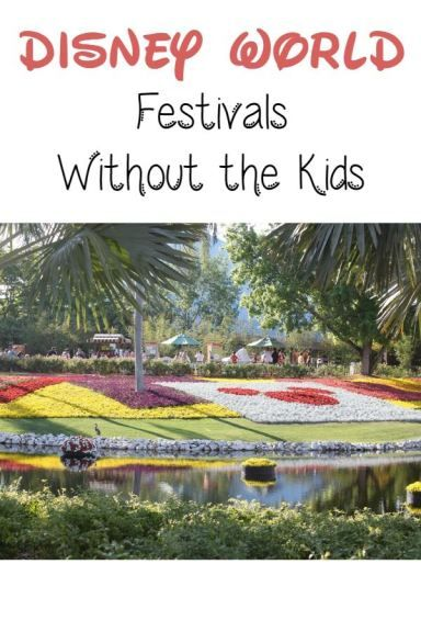 Disney Cruise Line Without Kids: Disney World Festivals Without The Kids
