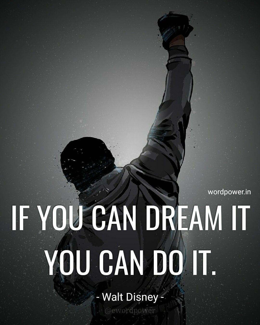 If You Can Dream It You Can Do It Walt Disney Quotes From Wordpower In Attitude Quotes For Boys Desire Quotes Inpirational Quotes