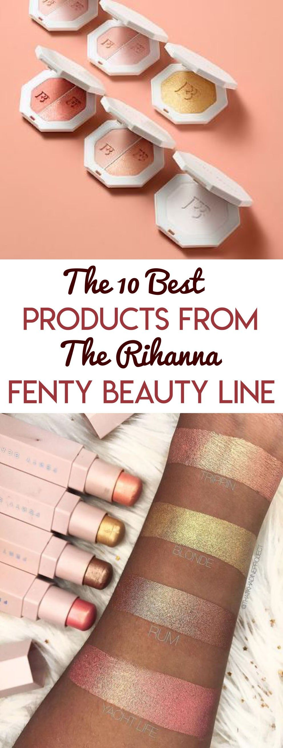 The 10 Best Products From The Rihanna Fenty Beauty Line