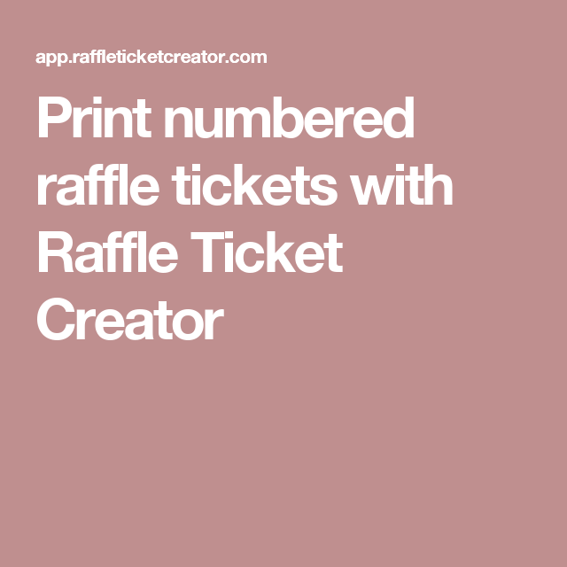 Print numbered raffle tickets with Raffle Ticket Creator | CSI ...