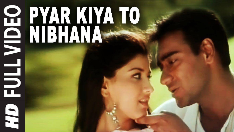 Pyar Kiya To Nibhana Full Video Song Major Saab Ajay Devgn Sonal Songs Song Lyrics Movie Songs