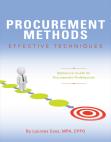 Procurement Methods: Effective Techniques: Reference Guide for Procurement Professionals