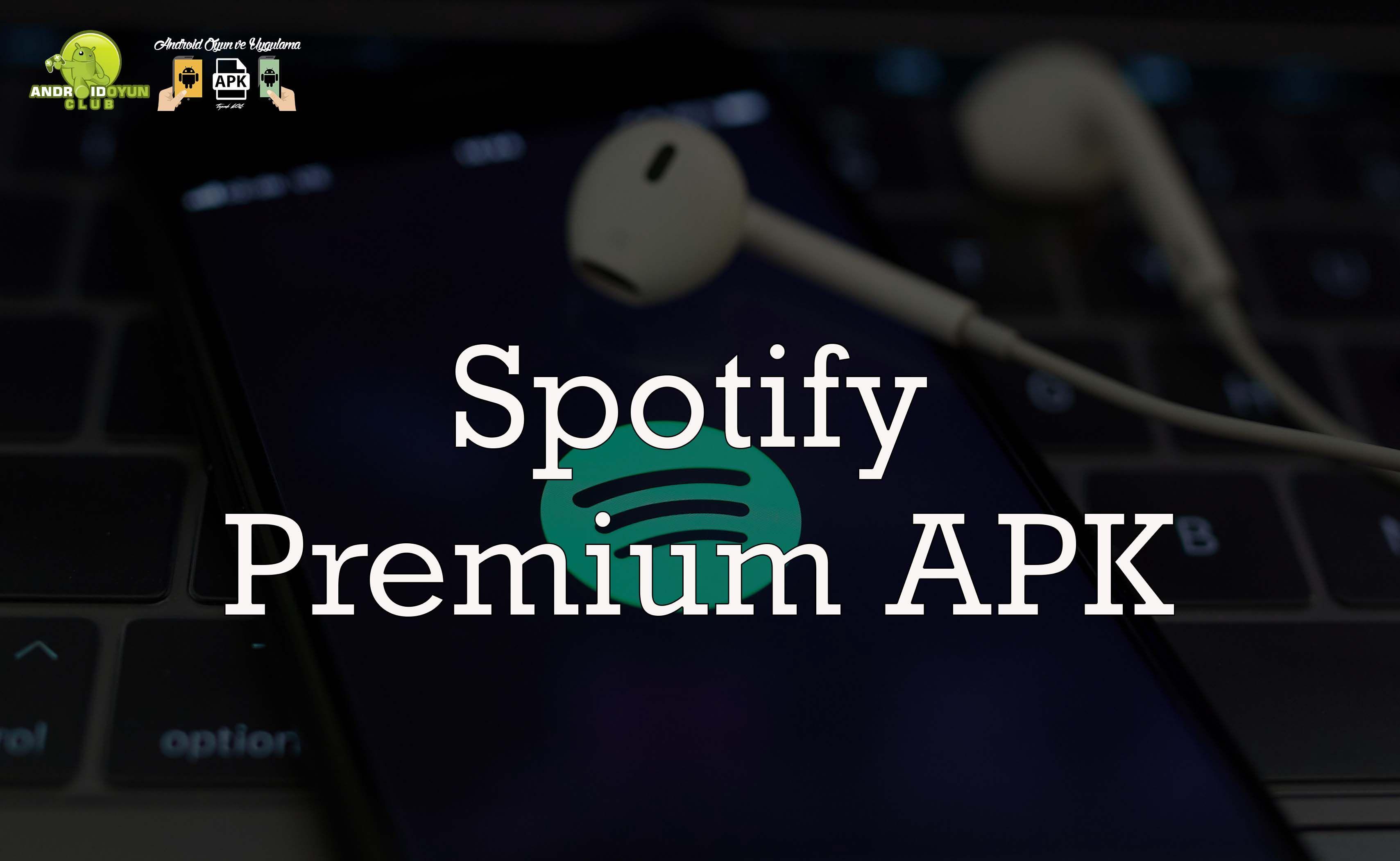 spotify premium apk pc icin