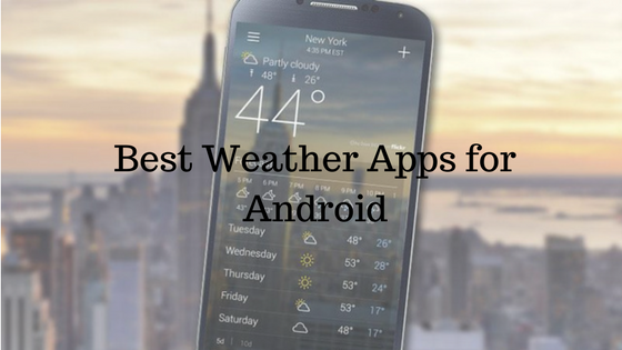 6 Best Weather Apps for Android [2020] Android apps