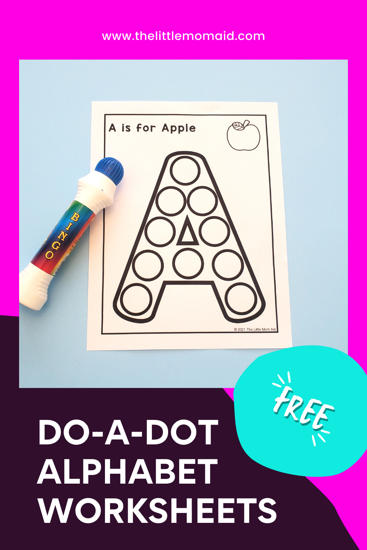 Free Do A Dot Alphabet Printables The Little Mom Aid In 2021 Do A Dot Letter Activities Preschool Alphabet Printables [ 1500 x 1000 Pixel ]