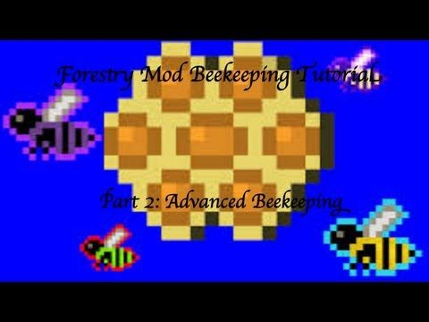 Minecraft Forestry Mod Beekeeping Tutorial Part 2 Advanced Breeding Forestry Tutorial Bee Keeping