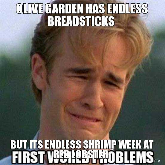 ebb0dc5389a23c2aff635e855cc63d05 found this little gem olive garden has endless bread sticks but,Endless Shrimp Meme