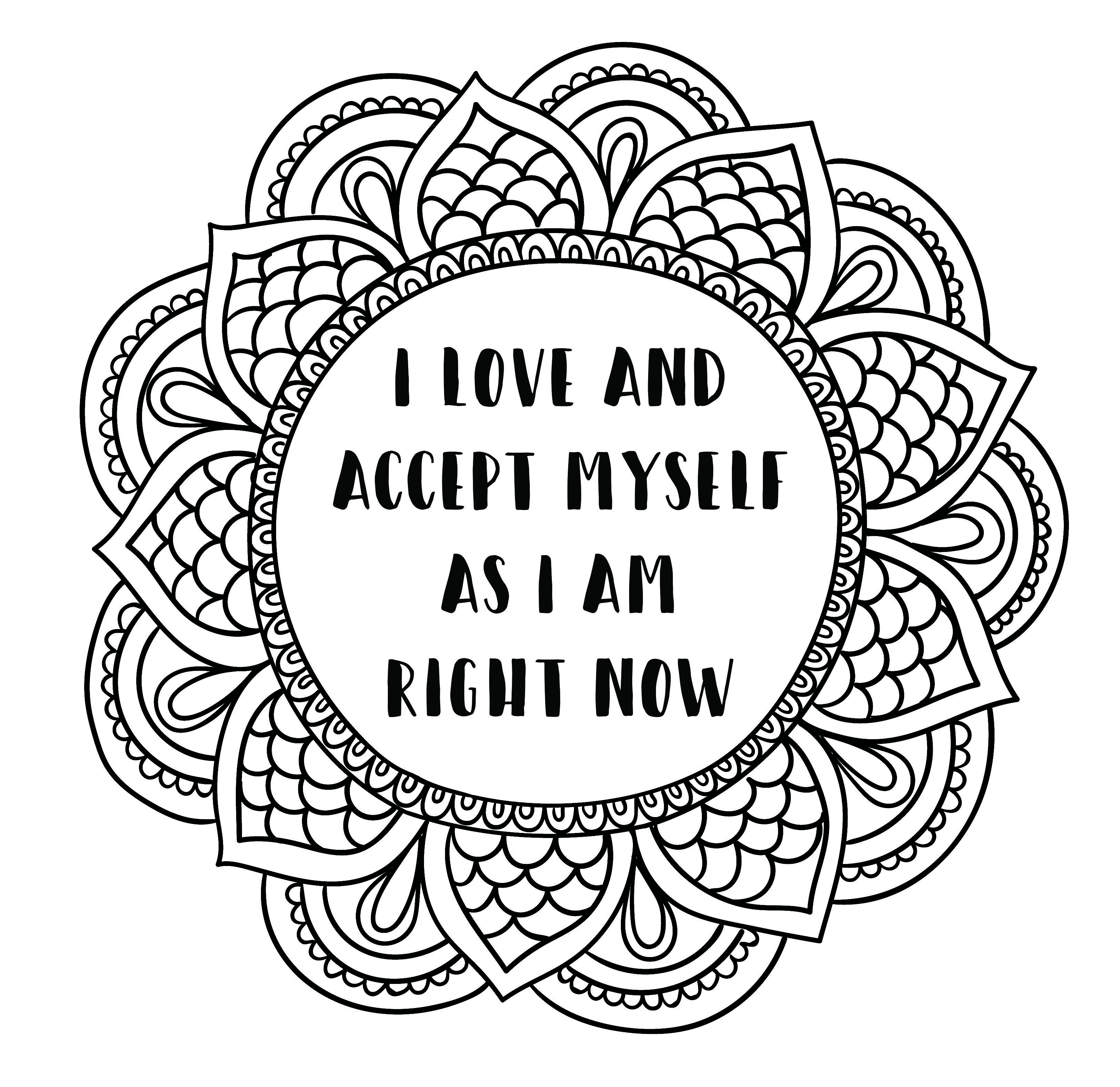 Mandala Style Coloring Page Printable Self Love Affirmation Created By Me Designed