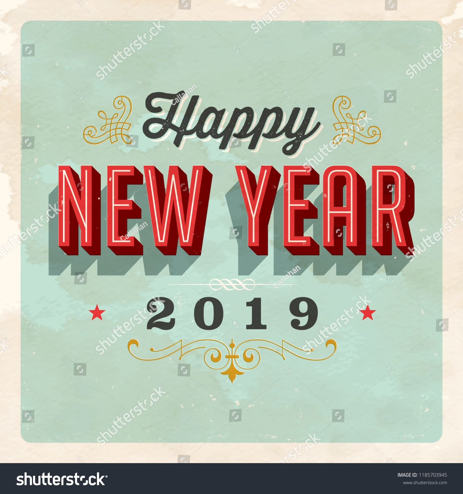 Vintage Vector 2019 Happy New Year Card With A Realistic Used And Worn Effect That Can Be Easily Remove Happy New Year Cards Happy New Year 2015 New Year Card