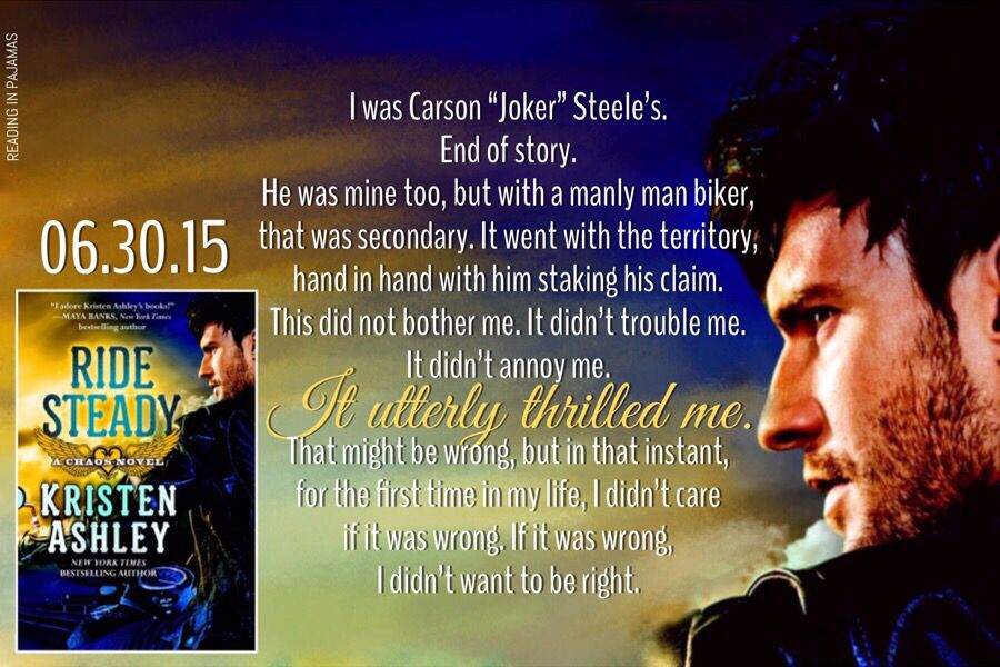 ✦Ride Steady (Chaos, #3) by Kristen Ashley  Releasing June 30, 2015 Kindle $3.99 http://amzn.to/1DcUdLs  Amazon PBK $8 http://amzn.to/1DYNtij  Goodreads: https://www.goodreads.com/book/show/23341855  #RideSteady #KristenAshley