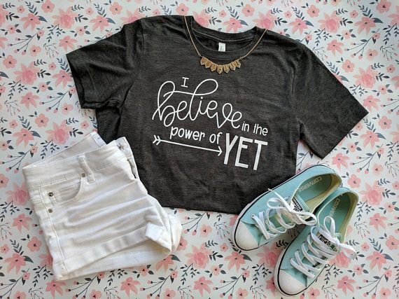 deb1d30eadabd1 Power of Yet t-shirt (X-LARGE) | Miss Honey | Teacher shirts ...