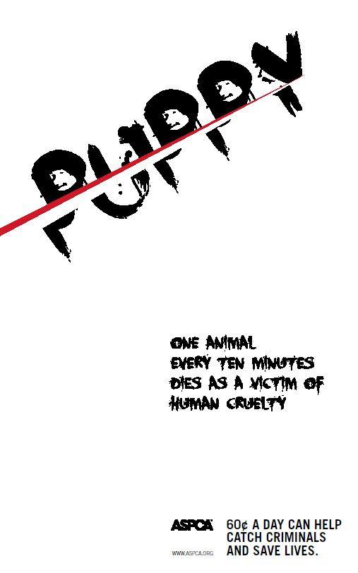 Aspca Anti Animal Cruelty Psa Poster Design By Gregory Kustanovich Puppy Animal Cruelty Aspca Animal Abuse