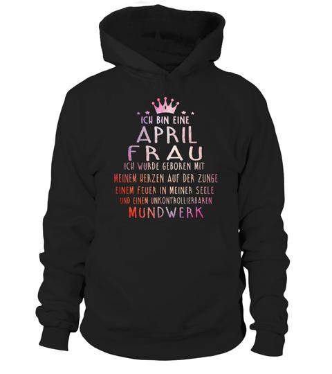 ICH BIN EINE APRIL FRAU TSHIRT #Shirts #