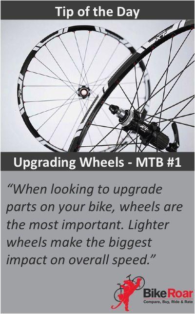 Bikeroar Tip Of The Day Upgrading Wheels Mtb Part 1 Bikeroartod Mtb Tip Of The Day Tips Mtb